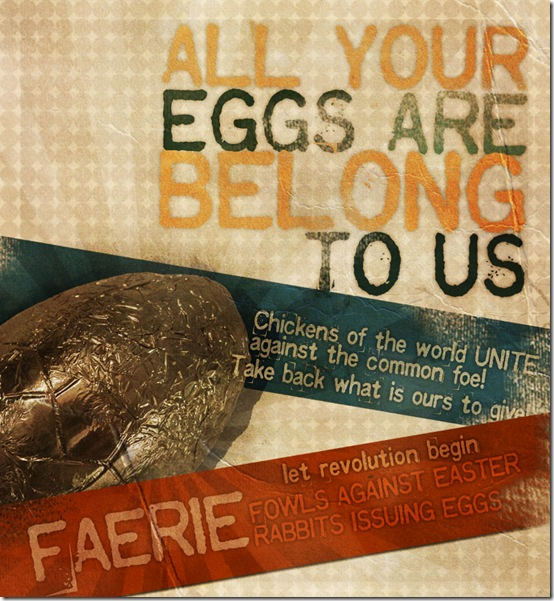 All Your Eggs Are Belong To Us Easter Egg Poster, (c) Greg Pillhofer, 2010