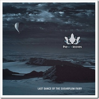 The Sick-Leaves - Last Dance of the Sugarplum Fairy album cover